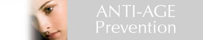ANTI-AGE-Prevention